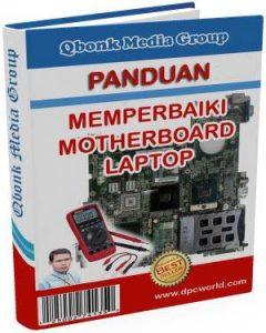 e-book panduan memperbaiki motherboard laptop