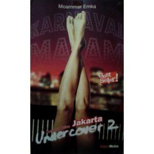 Jakarta Undercover Karnaval Malam