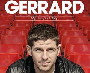 Steven Gerrard : My Liverpool Story