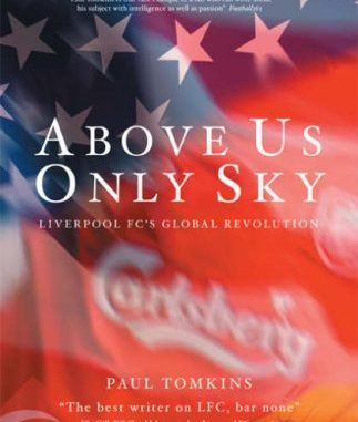 Above Us Only Sky by Paul Tomkins