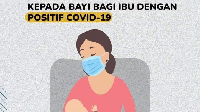 Cara Pemberian ASI Bagi Ibu Positif COVID